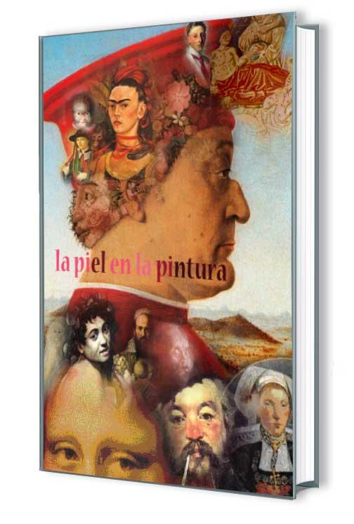 Marqués, Olga. La piel en la pintura. Ed 2009