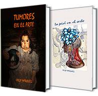 Tumores en el Arte y La Piel en el Arte. Libros escritos por Olga Marqués Serrano