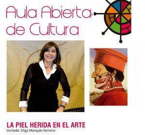 Conferencia La Piel Herida en el Arte. Abril17. Ponente Olga Marqués