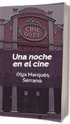 Una noche en el cine. Portada de este relato de Olga Marqués